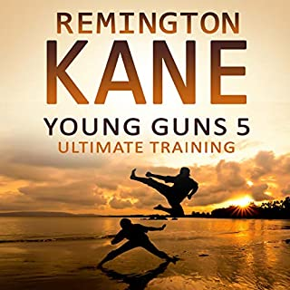 Young Guns 5: Ultimate Training                   By:                                                                                                                                 Remington Kane                               Narrated by:                                                                                                                                 Sean Patrick Hopkins                      Length: 3 hrs and 53 mins     Not rated yet     Overall 0.0