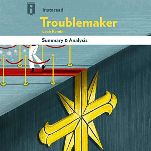 Summary & Analysis | Troublemaker: Surviving Hollywood and Scientology, by Leah Remini audiobook cover art