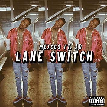 Lane Switch
