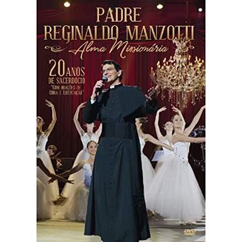 Padre Reginaldo Manzotti - Padre Reginaldo Manzotti - Alma Missiona