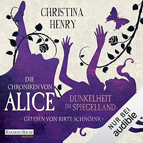 Couverture de Die Chroniken von Alice - Dunkelheit im Spiegelland