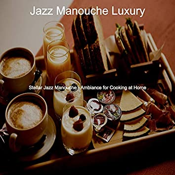 Stellar Jazz Manouche - Ambiance for Cooking at Home