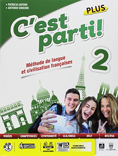 C'est parti! Plus. Méthode de langue et civilisation françaises. Per la Scuola media. Con e-book. Con espansione online. Con CD-Audio (Vol. 2)