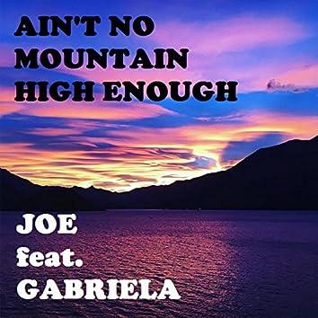 Ain't No Mountain High Enough (feat. Gabriela) [Live]