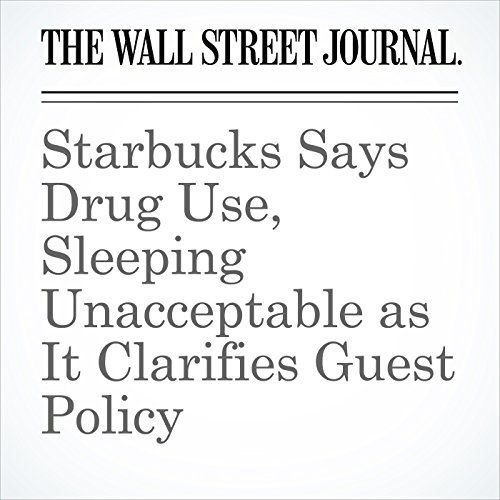 Starbucks Says Drug Use, Sleeping Unacceptable as It Clarifies Guest Policy copertina