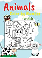 Animals Color by Numbers for Kids: Educational Activity Book for Children, Various Images, Easy Coloring Pages Perfect for Kids