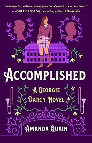 Accomplished: A Georgie Darcy Novel