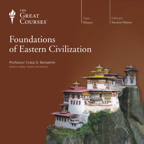 Foundations of Eastern Civilization audiobook cover art