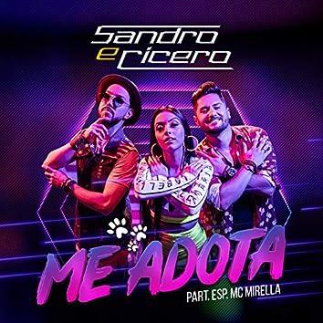 Me adota (Participação especial de MC Mirella)