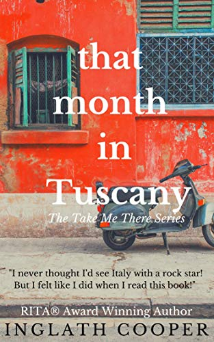 That Month in Tuscany (Take Me There)
