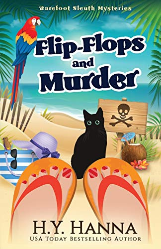 Flip-Flops and Murder: (Barefoot Sleuth Cozy Mysteries ~ Book 1): Barefoot Sleuth Mysteries - Book 1