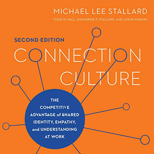 Connection Culture (Second Edition) Audiobook By Michael Lee Stallard cover art