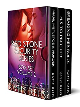 Red Stone Security Series Box Set: Volume 2 by [Katie Reus]