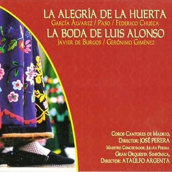 Zarzuelas: La Alegría de la Huerta y la Boda de Luis Alonso