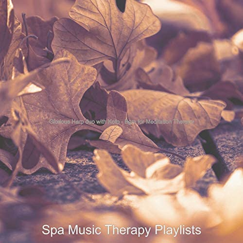 Spa Music Therapy Playlists