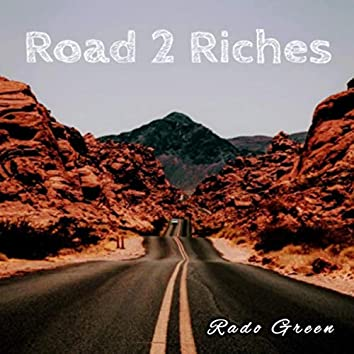 Road 2 Riches
