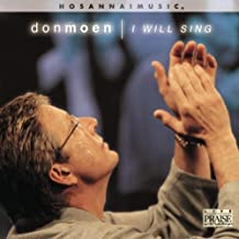 I Will Sing by Don Moen (2001-05-03)