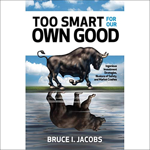 Too Smart for Our Own Good audiobook cover art