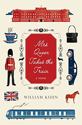 Image of Mrs Queen Takes the Train: A Novel