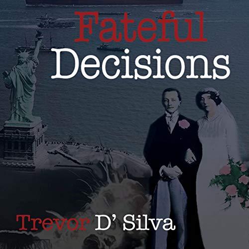Fateful Decisions audiobook cover art
