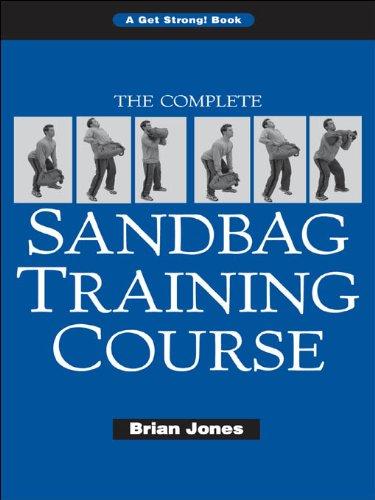 The Complete Sandbag Training Course...