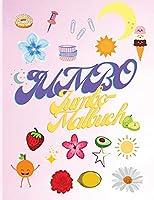 Jumbo-Malbuch: Malbuch fuer Maedchen - Blumen, Meerestiere, Fruechte, Gemuese - Schoenes Malbuch fuer Kinder von 4-10 Jahren - Activity Book fuer Kinder