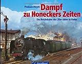 Dampf zu Honeckers Zeiten