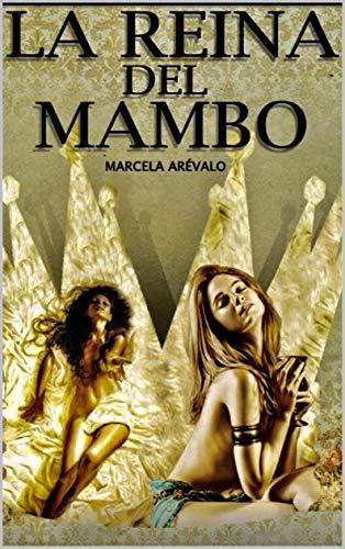 La Reina Del Mambo: La Reina Del Mambo (LRDM nº 1)