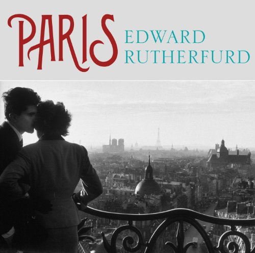 Paris                   By:                                                                                                                                 Edward Rutherfurd                               Narrated by:                                                                                                                                 Jane Wymark,                                                                                        Jonathan Keeble                      Length: 31 hrs and 11 mins     221 ratings     Overall 4.4