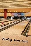BOWLING SCORE BOOK: SCORECARD LOG BOOK   100 TRACKING SHEETS   RECORD YOUR SCORES   GIFTS FOR BOWLING LOVERS.