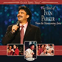 The Best Of Ivan Parker by Ivan Parker (2013-05-03)