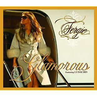 Glamorous [feat. Ludacris] [Explicit]