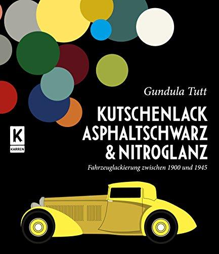 Kutschenlack, Asphaltschwarz & Nitroglanz: Fahrzeuglackierung zwischen 1900 und 1945