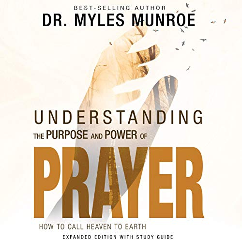 Understanding the Purpose and Power of Prayer  By  cover art