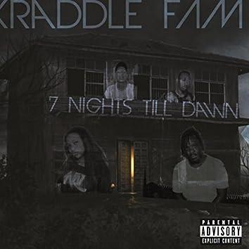 7 Nights Till Dawn
