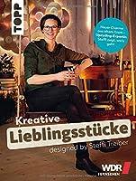 Kreative Lieblingsstuecke designed by Steffi Treiber: Neuer Charme aus altem Kram - Upcycling-Expertin Steffi zeigt, wie's geht. Mit Vorwort von Yvonne Willicks.