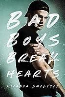 Bad Boys Break Hearts (An Enemies to Lovers Romance) (English Edition)