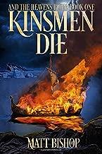 Kinsmen Die (And the Heavens Burn)