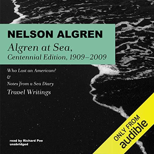 Algren at Sea, Centennial Edition, 1909-2009 cover art