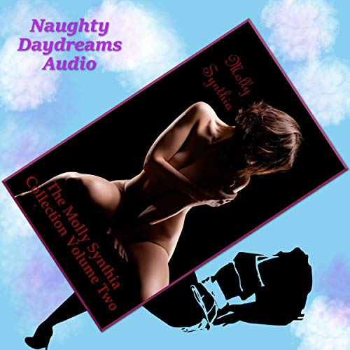 The Molly Synthia Collection, Volume Two: Five Explicit Erotic Romance Short Stories cover art