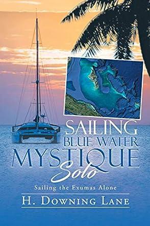 Sailing Blue Water Mystique Solo