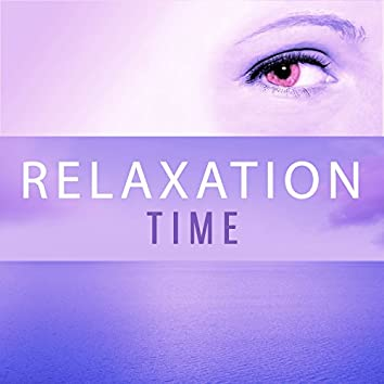 Relaxation Time – New Age Collection for Meditation, Spa, Relax, Yoga Sounds