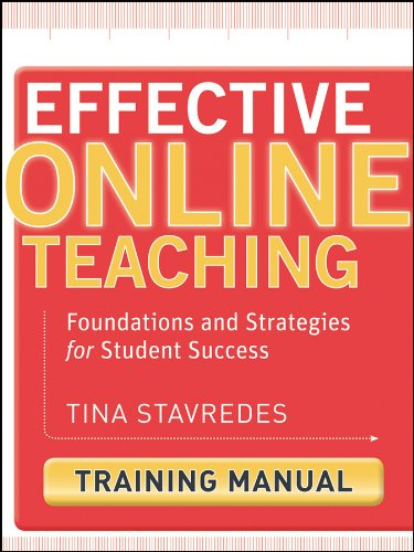 Compare Textbook Prices for Effective Online Teaching, Training Manual: Foundations and Strategies for Student Success 1 Edition ISBN 9780470578391 by Stavredes, Tina