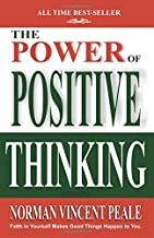 POWER OF POSITIVE THINKING [Abridged] A Practical Guide to Mastering the Problems of Everyday Living!