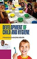 Development of Child and Hygiene