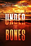 Under the Bones: A Lou Thorne Thriller (Shadows in the Water Series Book 2)