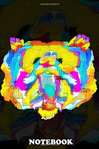 Notebook: Psychedelic Bear , Journal for Writing, College Ruled Size 6' x 9', 110 Pages
