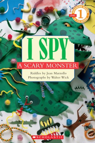 I Spy a Scary Monster (Scholastic Reader, Level 1): I Spy A Scary Monster