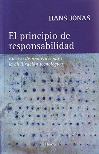 El principio de responsabilidad: Ensayo de una ética para la civilización tecnológica (Spanish Edition)