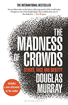 The Madness of Crowds  Gender Race and Identity